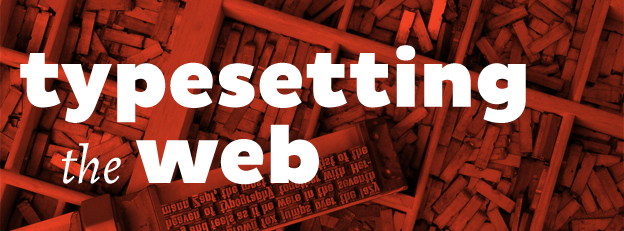 Typesetting The Web